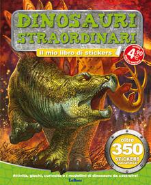Letterarioprimopiano.it Dinosauri straordinari. Tuttodino. Con adesivi Image