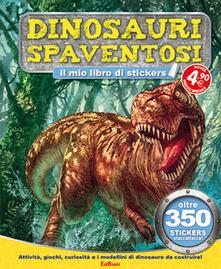 Dinosauri spaventosi. Tuttodino. Con adesivi.pdf