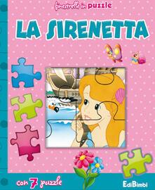 Osteriacasadimare.it La sirenetta. Finestrelle in puzzle. Ediz. illustrata Image