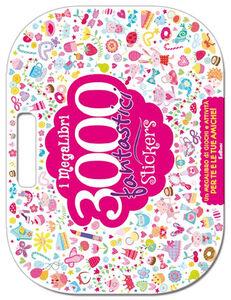 Libro I Megalibri. 3000 fantastici stickers