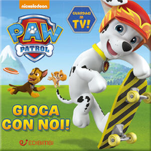 Gioca con noi! Quadrottino. Paw Patrol