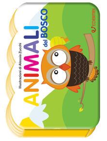 Writersfactory.it Animali del bosco. Il mondo dei piccoli. Ediz. illustrata Image