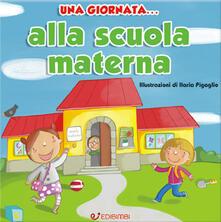 Una giornata... alla scuola materna. Ediz. illustrata.pdf