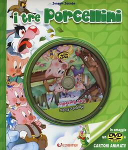 I tre porcellini. Ediz. illustrata. Con DVD