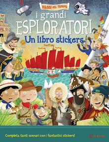 Camfeed.it I grandi esploratori. Un libro stickers Image
