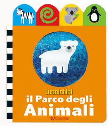 Rallydeicolliscaligeri.it Il parco degli animali. Luccichini. Ediz. illustrata Image