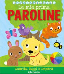 Grandtoureventi.it Le mie prime paroline. Imparapiccoli Image