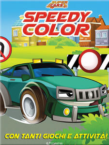 Speedy color. Super cars. Ediz. illustrata