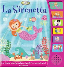 Antondemarirreguera.es La Sirenetta. Libro sonoro. Ediz. illustrata Image