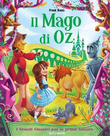 Il mago di Oz. I grandi classici per le prime letture. Ediz. illustrata - L. Frank Baum - copertina