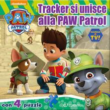 Tracker si unisce alla Paw Patrol. Paw Patrol. Libro puzzle.pdf