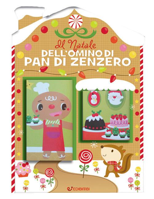 Il natale dell 39 omino di pan di zenzero casette di natale ediz a colori libro edibimbi - Eliminare finestre pop up ...