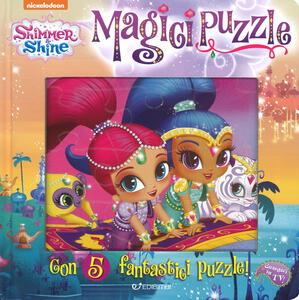Magici puzzle. Shimmer & Shine. Ediz. a colori