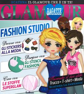Fashion Studio. Ragazze glamour. Con adesivi. Ediz. a spirale