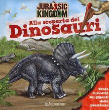 Writersfactory.it Alla scoperta dei dinosauri. Jurassic Kingdom. Ediz. a colori Image