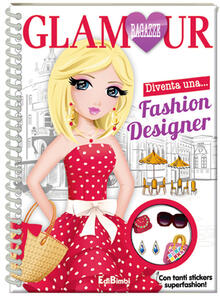 Fashion designer. Ragazze glamour