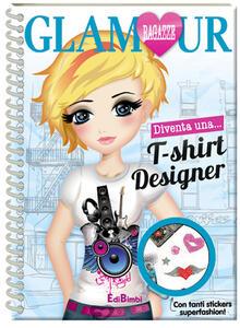 Diventa una t-shirt designer. Ragazze glamour