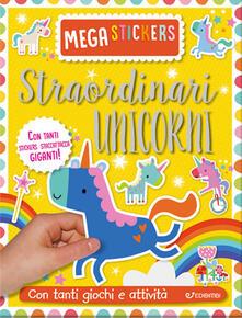 Charun.it Straordinari unicorni. Mega stickers. Con adesivi. Ediz. a colori Image