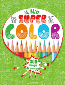 Premioquesti.it Il mio Super Color. 300 disegni da colorare Image