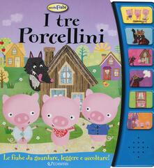 I tre porcellini. Libro sonoro. Ediz. a colori.pdf