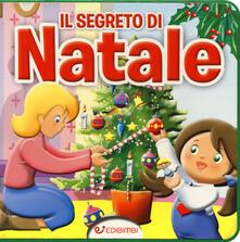 Charun.it Il segreto di Natale. Ediz. a colori Image