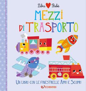 Libro Mezzi di trasporto. Libri bebé. Ediz. a colori