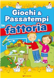 Giochi & passatempi in fattoria - copertina