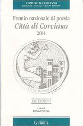 Diciassettesimo Premio nazionale di poesia città di Corciano 2004