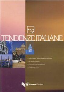 Foto Cover di Tendenze italiane. Vol. 19, Libro di  edito da Guerra Edizioni