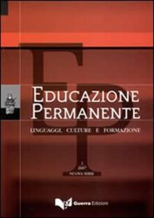 Educazione permanente. Linguaggi, culture e formazione (2007). Vol. 1.pdf