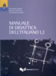 Libro Manuale di didattica dell'italiano L2 Pierangela Diadori , Massimo Palermo , Donatella Troncarelli