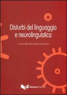 Disturbi del linguaggio e neuroliguistica.pdf