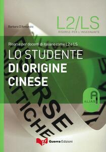 Lo studente di origine cinese. Risorse per docenti di italiano come L2 e LS