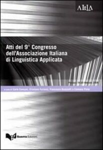 Foto Cover di Atti del 9º congresso dell'associazione italiana di linguistica applicata, Libro di  edito da Guerra Edizioni