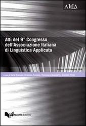 Atti del 9° congresso dell'associazione italiana di linguistica applicata