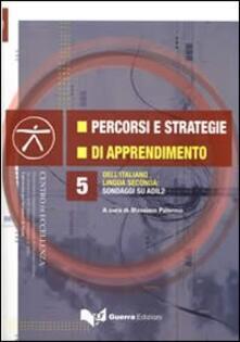 Percorsi e strategie di apprendimento dellitaliano lingua seconda. Sondaggi su ADIL2. Con DVD.pdf