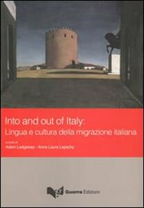 Into and out of Italy. Lingua e cultura della migrazione italiana