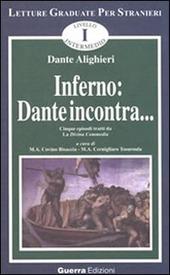 Inferno: Dante incontra... Cinque episodi tratti da la Divina Commedia