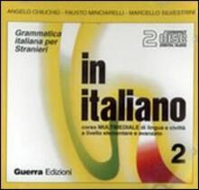 Radiospeed.it In italiano. Corso multimediale di lingua e civiltà a livello elementare e avanzato. 2 CD Audio. Vol. 2 Image