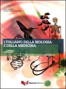L' italiano della biologia e della medicina. Con CD Audio