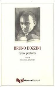 Bruno Dozzini. Opere postume