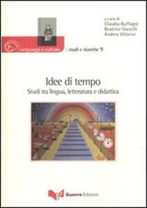 Idee di tempo. Studi tra lingua, letteratura e didattica