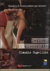 Lezioni di cioccolato. Claudio Cupellini