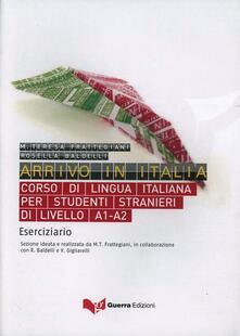 Parcoarenas.it Arrivo in Italia. Corso di lingua italiana per studenti stranieri di livello A1-A2. Eserciziario Image