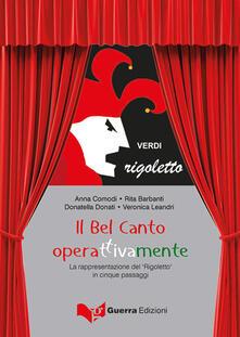 Listadelpopolo.it Il bel canto operattivamente. La rappresentazione del «Rigoletto» in cinque passaggi Image