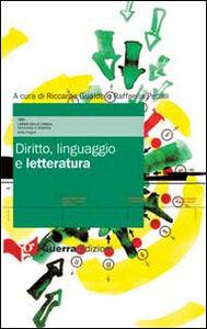 Libro Diritto, linguaggio e letteratura Raffaella Petrilli , Riccardo Gualdo