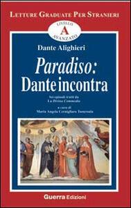 Paradiso. Dante incontra