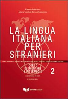 La lingua italiana per stranieri. Corso elementare e intermedio. Vol. 2.pdf