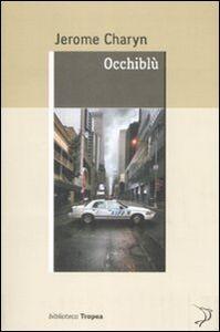 Libro Occhiblù Jerome Charyn