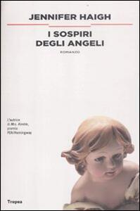 Libro I sospiri degli angeli Jennifer Haigh
